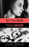 BETTER FATE-2