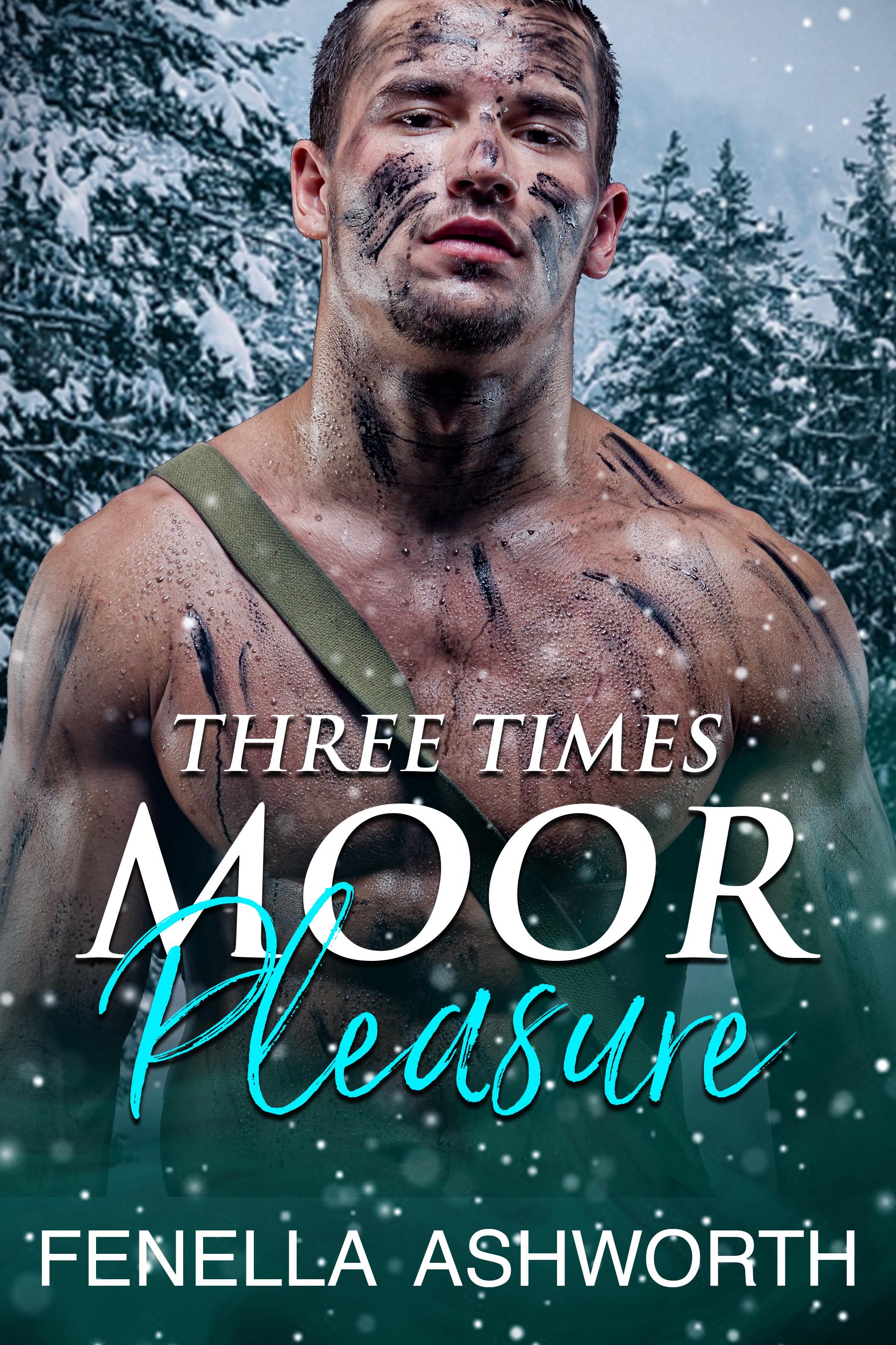 Three Times Moor Pleasure